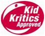 KID KRITICS APPROVED