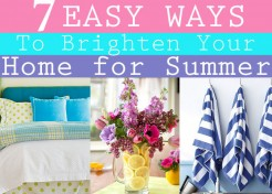 7 Easy Ways To Brighten Up Your Home For Summer
