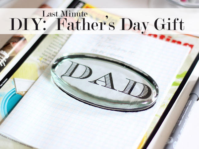 diy last minute father s day gift