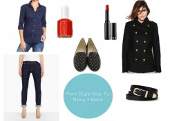 Mom Style How To: Navy and Black Trend