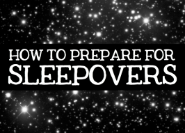 How to Prepare for Sleepovers: A Mom's Hilarious Take