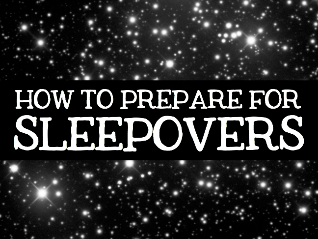 How to Prepare for Sleepovers by Kim Bongiorno for Momtastic