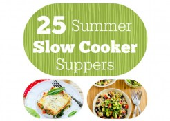 25 Fresh Slow Cooker Recipes for Summer