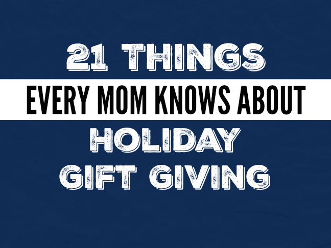21 things every mum knows about holiday gift giving on @ItsMomtastic by @letmestart | parenting humour and relatable LOLs for mums