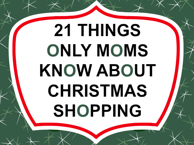 21 things only mums know about Christmas Shopping on @ItsMomtastic by @letmestart | Funny truths about motherhood and holiday humour for mums
