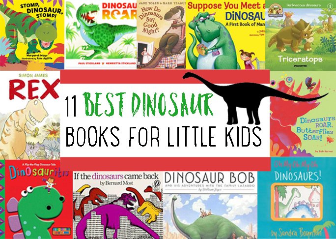 Best dinosaur books for little kids