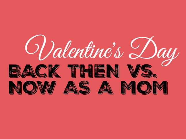 Valentines Day back then vs now as a mom on @ItsMomtastic by @letmestart | LOLs for mom and family