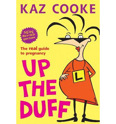 Up the Duff - Kaz Cooke