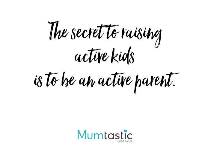 The secret to raising active kids