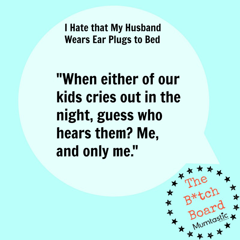 I Hate it How My Husband wears Earplugs to Bed