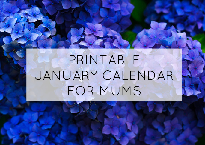 January printable calendar for mums - get organised