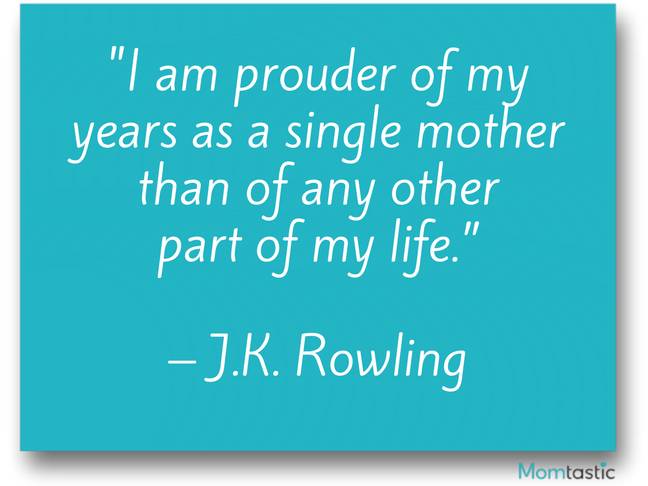 29 Best Single Mom Quotes : Celebrity Moms On Being A Single ...