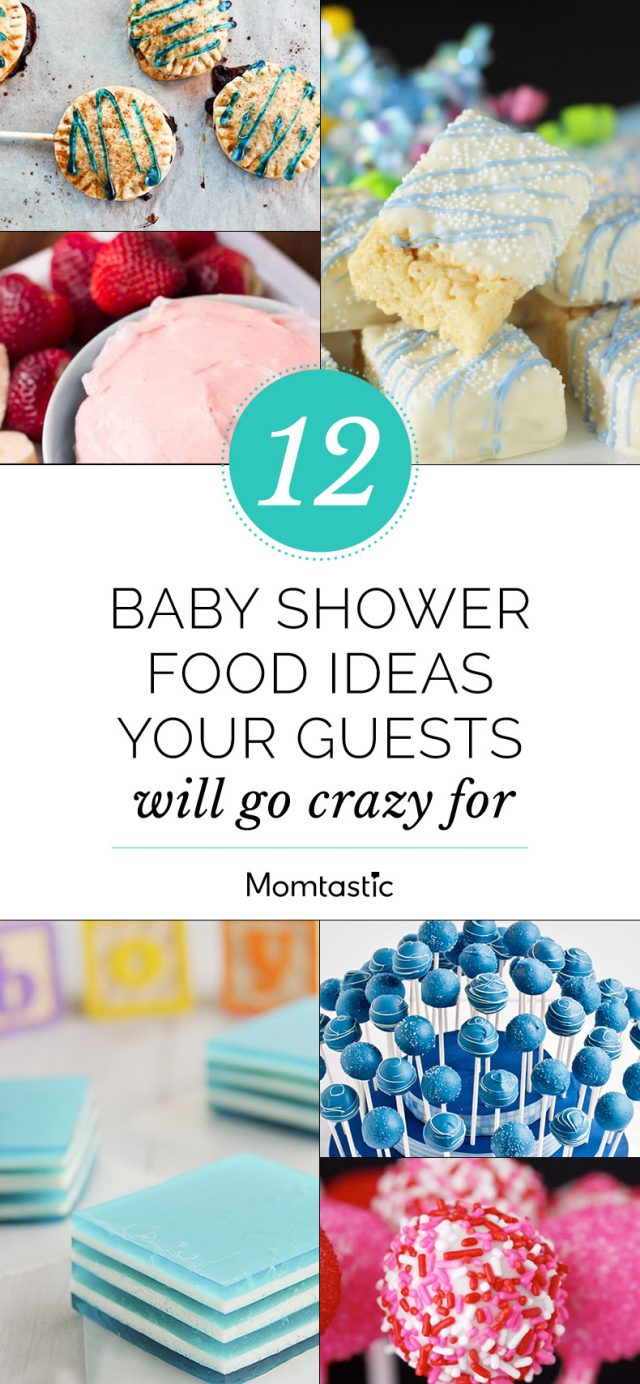 12 Baby Shower Food Ideas Your Guests Will Go Crazy For