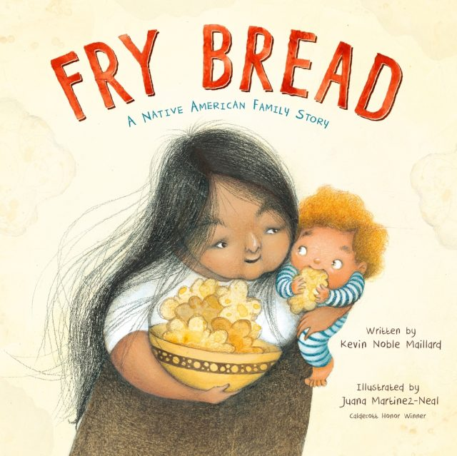 How to Make Sure Your Kids Have a Diverse Bookshelf (and Actually Read from It) @letmestart on @itsMomtastic | Raising readers, kind kids, and encouraging empathy. Featuring the book Fry Bread by Kevin Noble Maillard; Illustrated by Juana Martinez-Neal