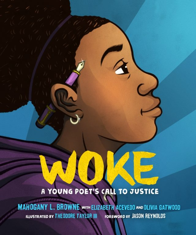 How to Make Sure Your Kids Have a Diverse Bookshelf (and Actually Read from It) @letmestart on @itsMomtastic | Raising readers, kind kids, and encouraging empathy. Featuring the book WOKE: A Young Poet's Call to Justice by Mahogany L. Browne, Elizabeth Acevedo, Olivia Gatwood, Jason Reynolds; Illustrated by Theodore Taylor III