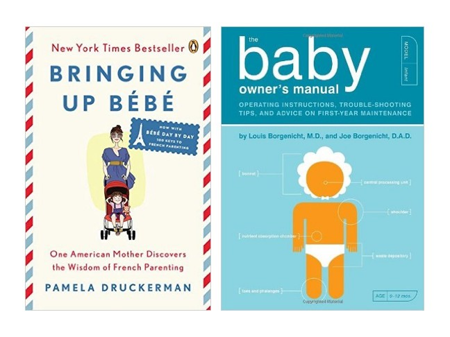 Books: Bringing Up Bèbè & The Baby Owner's Manual